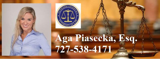 Aga Piasecka, Esq. 727-538-4171
