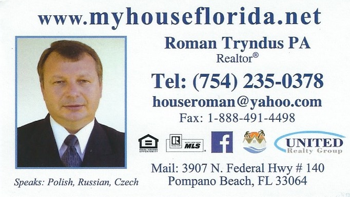 Roman Tryndus - Realtor at United Realty Group, Inc. and Roman Tryndus, PA 3907 N. Federal Hwy. # 140, Pompano Beach, FL 33064