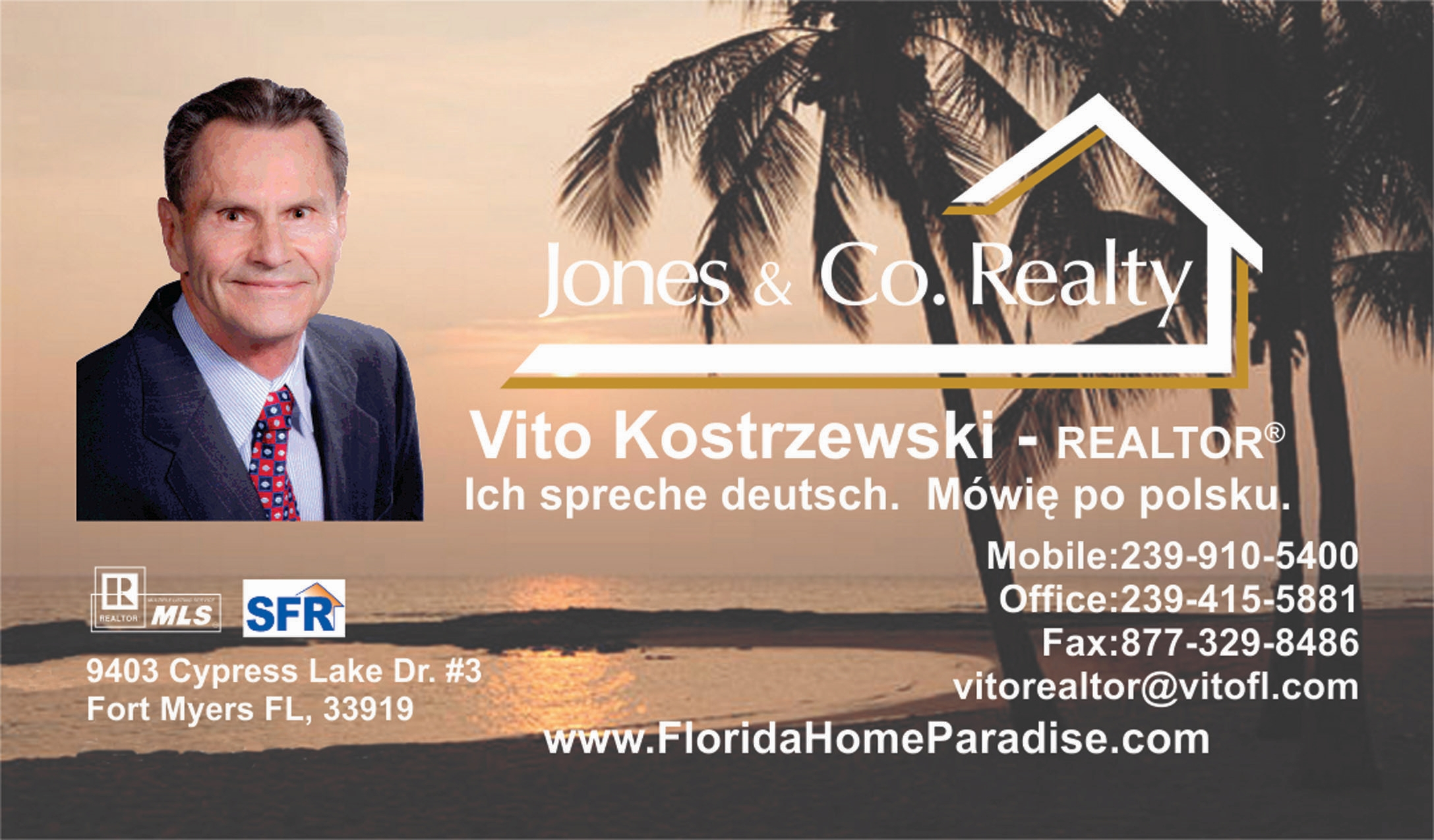 "Vito Kostrzewski - Realtor at Jones & Co. Realty 9403 Cypress Lake Dr. #3, Fort Myers, FL 33919 Cape Coral, FL For a real estate professional who can ""guarantee successful results for sellers and buyers"", then look no further than Vito Kostrzewski, SFR, the 24/7 Realtor. With extensive experience in real estate, Vito has excellent knowledge of all aspects of the real estate industry. He specializes in single-family homes, condominiums, vacant lots, investment property, bank owned properties and short sales. Vito uses his vast and advanced computer skills to aide him in his in-depth research for each of his client transactions. In addition to having an advanced degree in Plastics Engineering, living, studying and working in five countries and 20 years of experience working in R&D and technical management for several large, medium and smaller companies, mostly in the US, Vito is also fluent in both German and Polish, which contribute to his ability to provide superior, knowledgeable customer service. Vito Kostrzewski jest polskim ""24/7"" pośrednikiem nieruchomości, który gwarantuje sukces w kupnie i sprzedaży nieruchomości. Vito ma obszerną wiedzę oraz doświadczenie na rynku nieruchomości. Vito specjalisuje się w stomach jednorodzinnych, mieszkaniach, działkach budowlanych, nieruchomościach inwestycyjnych oraz nieruchomościach przejętych przez banki. Vito jest z wykształcenia inżynierem i w przeszłości pracował oraz studiował w pięciu krajach, ma 20- letnie doświadczenie profesjonalne i mówi biegle po niemiecku i po polsku. Cell: (239) 910-5400 Office: (239) 415-5881 Email: vitorealtor@vitofl.com www.FloridaHomeParadise.com For more information about Vito click here: https://expertnetwork.co/members/vito-kostrzewski"